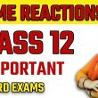 up Board / Ncert class 12 name reactions important questions for board exams